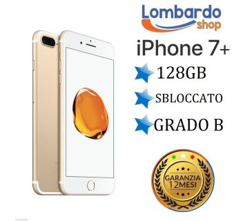 iPhone 7 Plus da 128GB grado B Oro Gold ricondizionato rigenerato originale Apple
