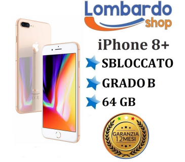Apple Iphone 8 Plus GRADO B 64GB Oro Gold originale rigenerato ricondizionato