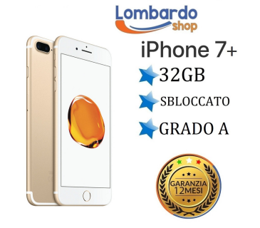 Apple Iphone 7 Plus 32GB grado A originale rigenerato ricondizionato
